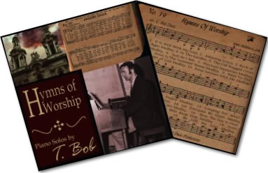 Hymns of Worship | T. Bob